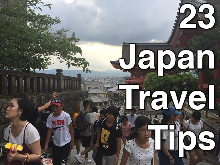 How To Travel To Japan – What To Do In Japan – Big Trip To Japan Welcome - 23 Japan Trave Tips