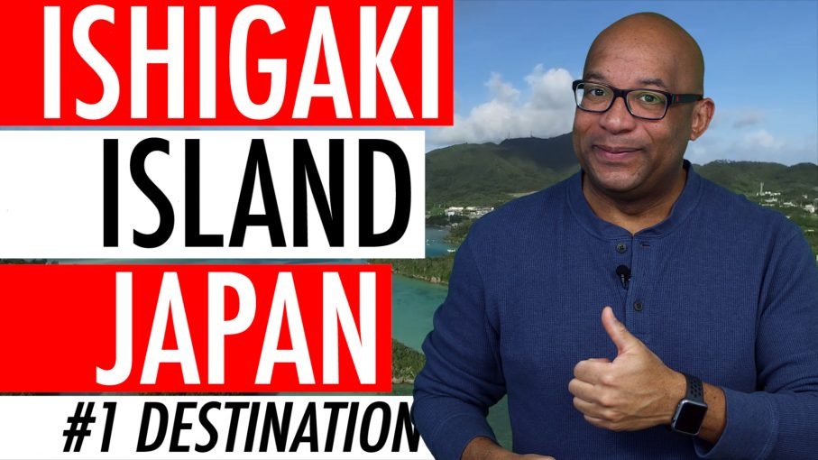 Ishigaki Island Japan guide 2018 – TripAdvisor Hottest Travel Destination In The World 🇯🇵 🏝 🌏